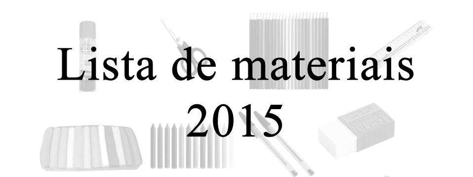 Clique no banner para visualizar a lista de materiais para 2015